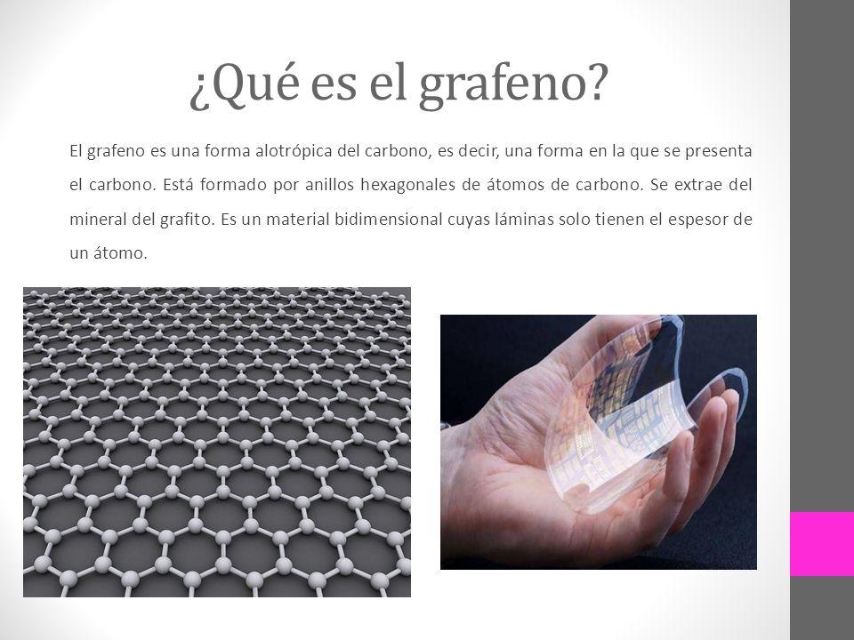 ¿Qué es el grafeno? El grafeno es una forma alotrópica del carbono, es decir, una forma en la que se presenta el carbono. Está formado por anillos hex