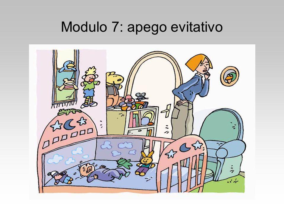Modulo 7: apego evitativo