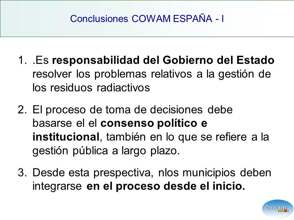 1..Es responsabilidad del Gobierno del Estado resolver los problemas relativos a la gestión de los residuos radiactivos 2.El proceso de toma de decisiones debe basarse el el consenso político e institucional, también en lo que se refiere a la gestión pública a largo plazo.