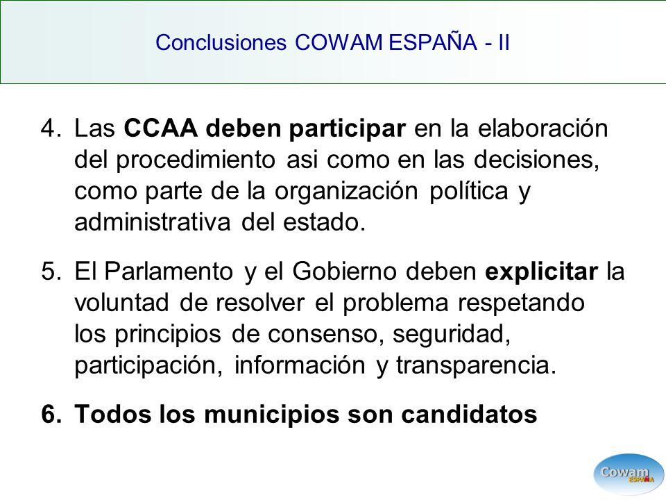 4.Las CCAA deben participar en la elaboración del procedimiento asi como en las decisiones, como parte de la organización política y administrativa del estado.