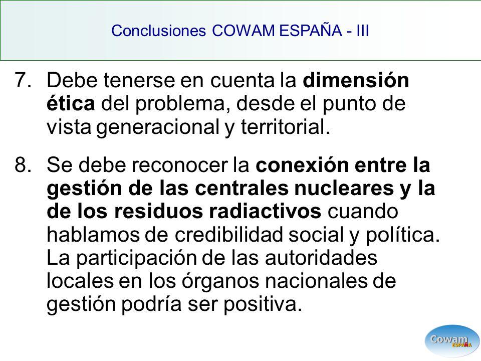 7.Debe tenerse en cuenta la dimensión ética del problema, desde el punto de vista generacional y territorial.