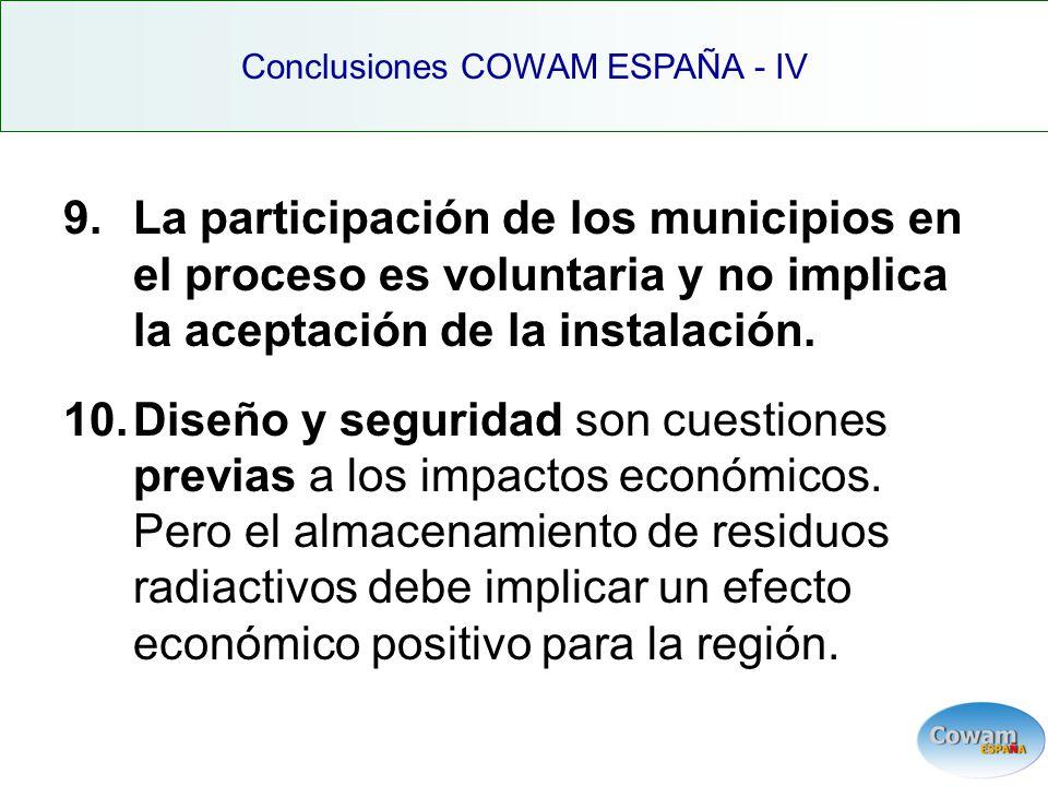 9.La participación de los municipios en el proceso es voluntaria y no implica la aceptación de la instalación.