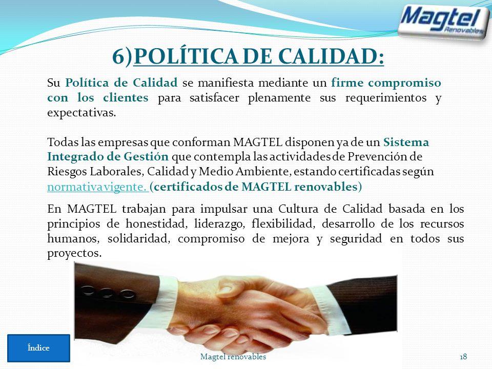 Magtel renovables18 En MAGTEL trabajan para impulsar una Cultura de Calidad basada en los principios de honestidad, liderazgo, flexibilidad, desarroll