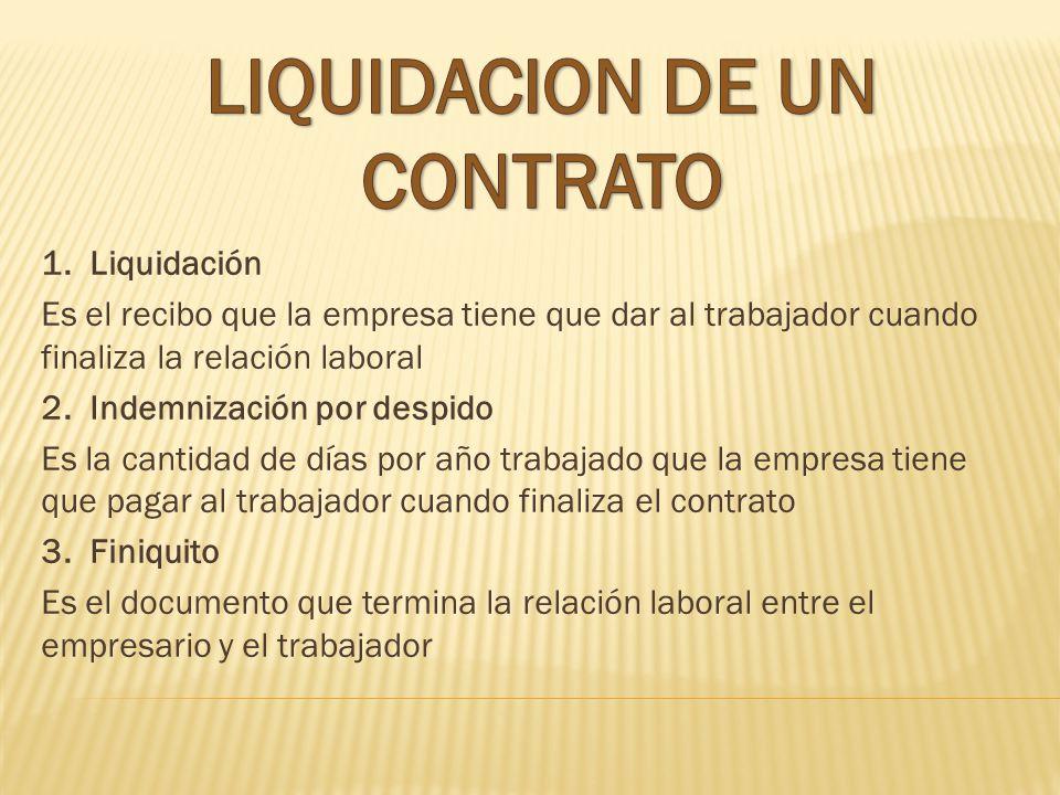 1. Que es el contrato de trabajo? EL acuerdo entre la empresa y el trabajador en el que se detallan las condiciones. 2. Forma de contrato Escrito o ve