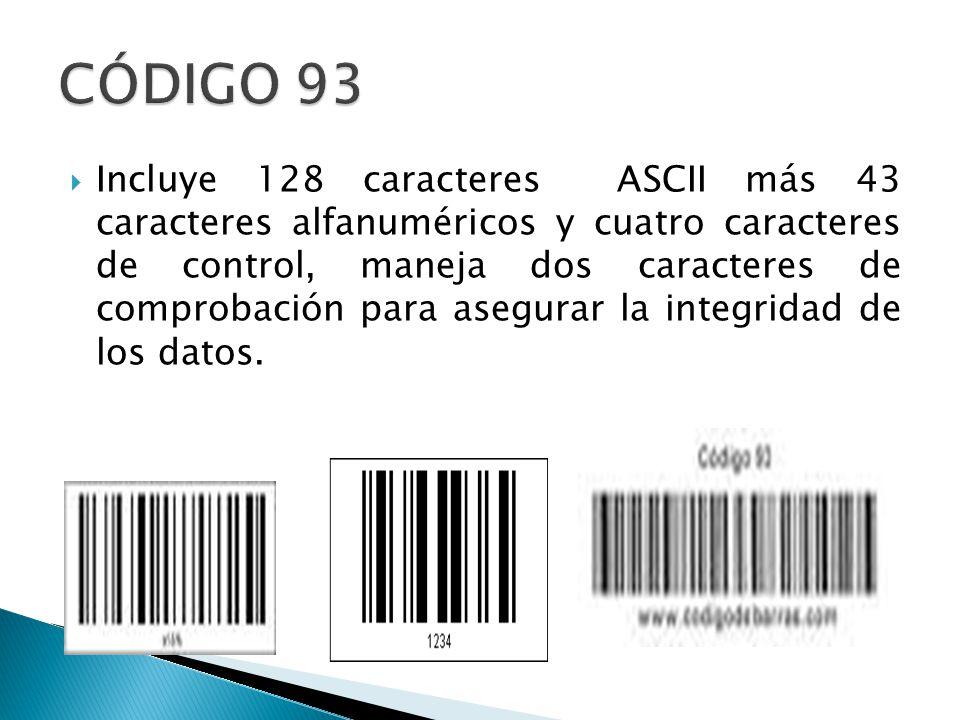Incluye 128 caracteres ASCII más 43 caracteres alfanuméricos y cuatro caracteres de control, maneja dos caracteres de comprobación para asegurar la integridad de los datos.