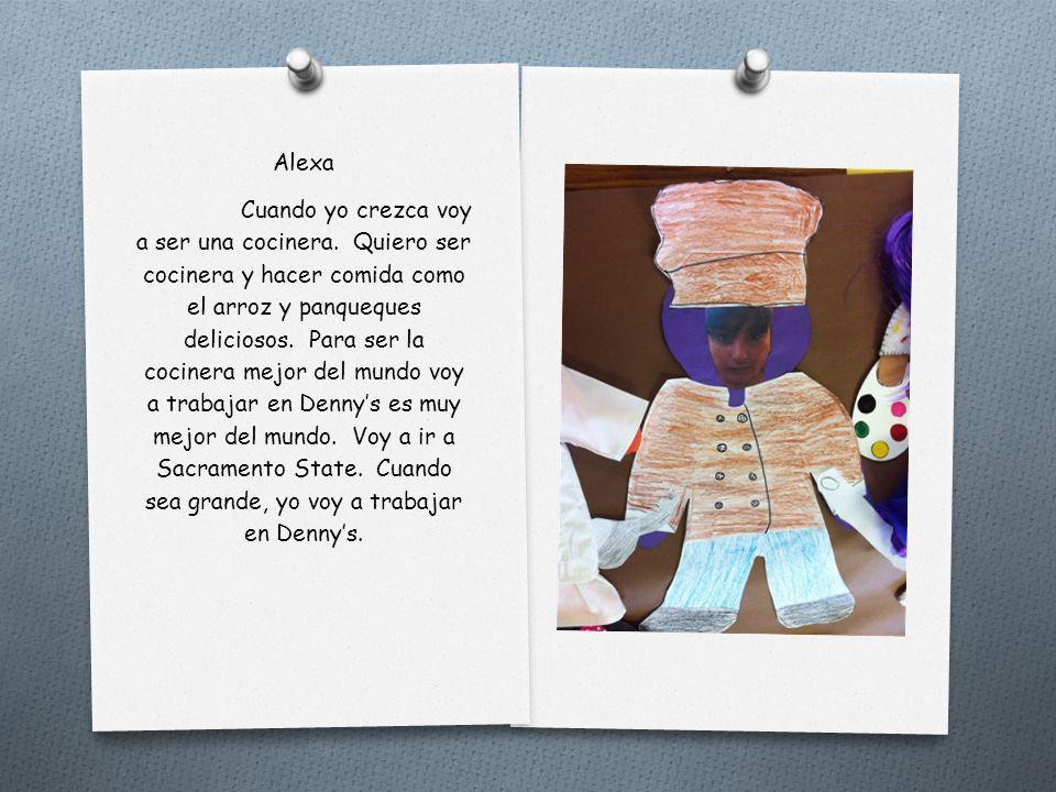 Alex Cuando sea grande voy a ser un bombero. Yo quiero ser un bombero porque quiero ayudar a las personas. Para ser un bombero tengo que ir a U.C.D. C