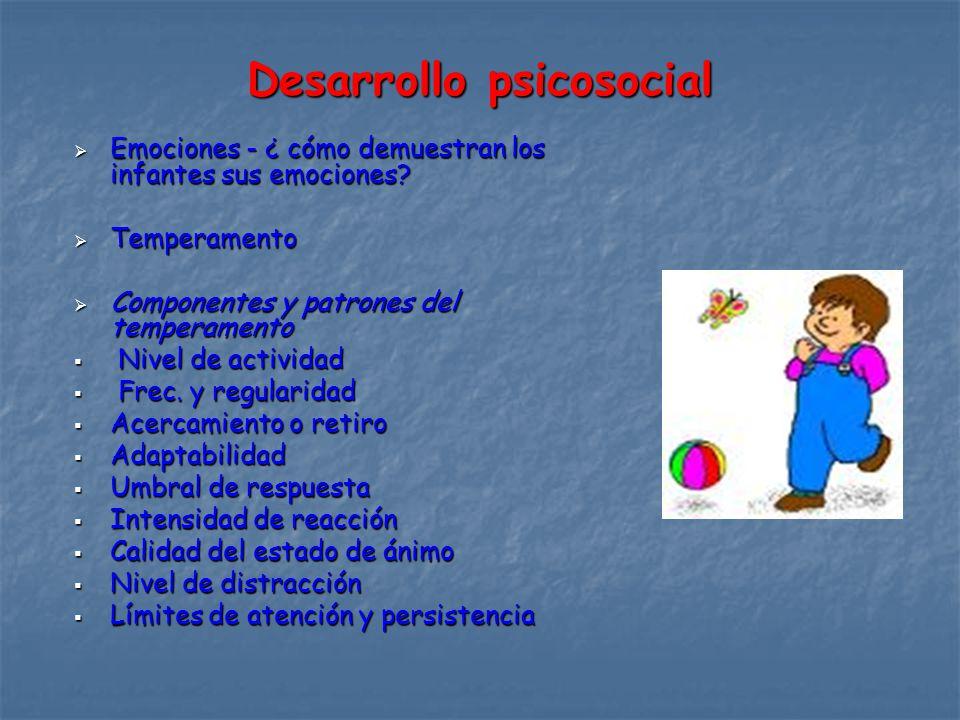 Desarrollo psicosocial Emociones - ¿ cómo demuestran los infantes sus emociones.