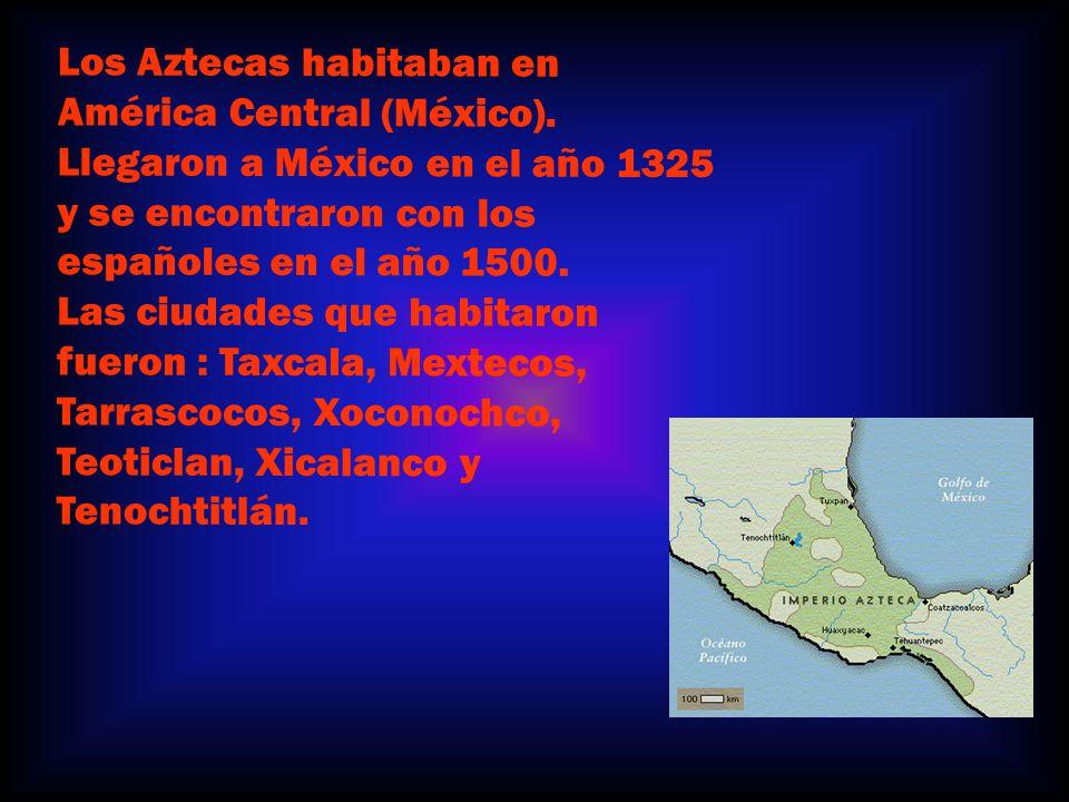 Los Aztecas habitaban en América Central (México).