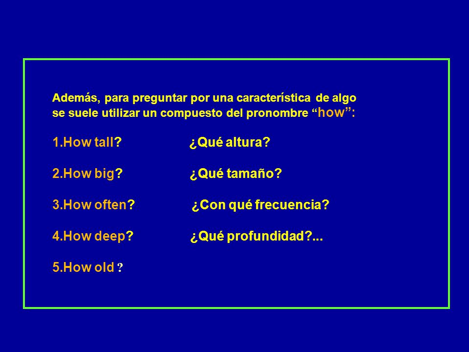 PRONOMBRES INTERROGATIVOS Se utilizan para determinar, en una pregunta, cuál es el objeto de dicha pregunta. Van situados siempre delante de la pregun