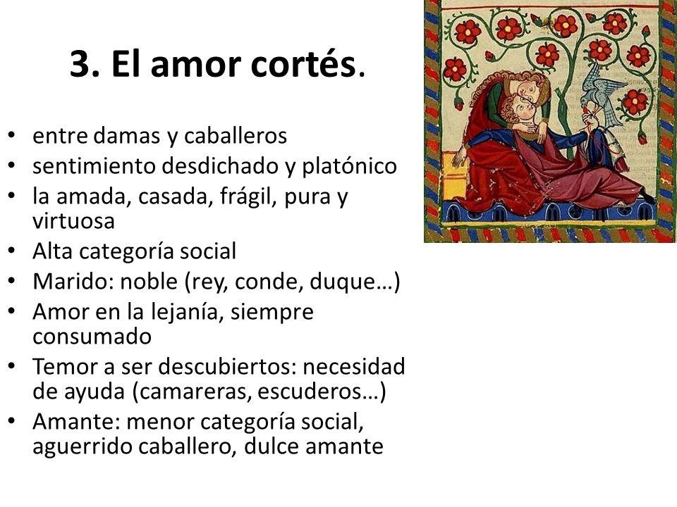 3.El amor cortés.