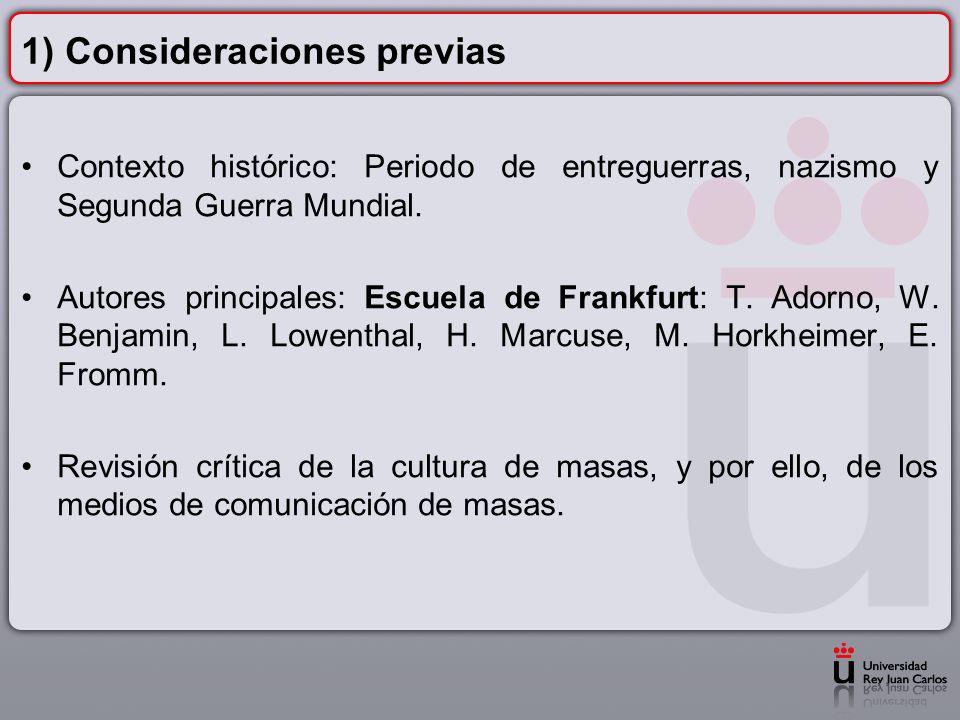 El objeto de estudio: la sociedad avanzada y la industria de la cultura que en ella se había generado.