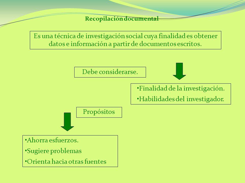 Recopilación documental Es una técnica de investigación social cuya finalidad es obtener datos e información a partir de documentos escritos.
