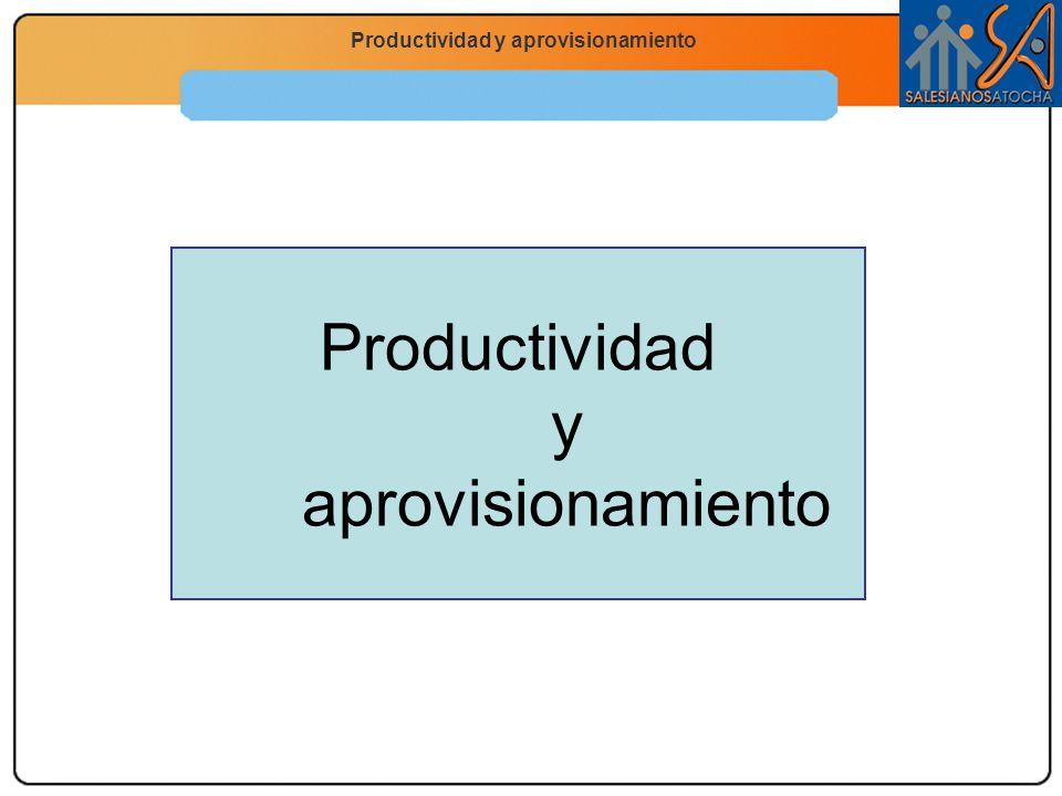 Economía 2.º Bachillerato La función productiva Productividad y aprovisionamiento La productividad La productividad se define como la relación entre la producción obtenida en un período y los factores utilizados para su obtención.
