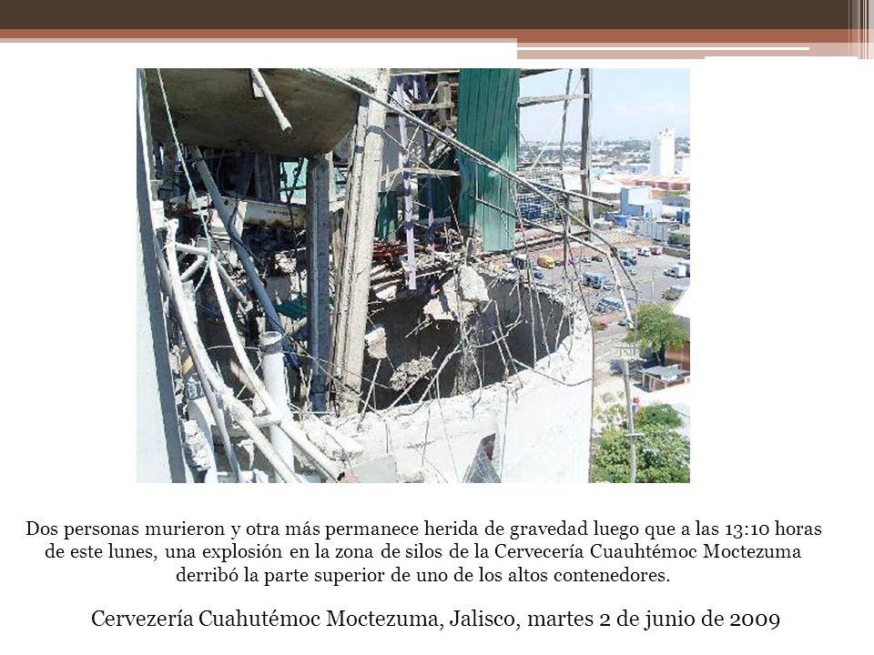 Dos personas murieron y otra más permanece herida de gravedad luego que a las 13:10 horas de este lunes, una explosión en la zona de silos de la Cerve
