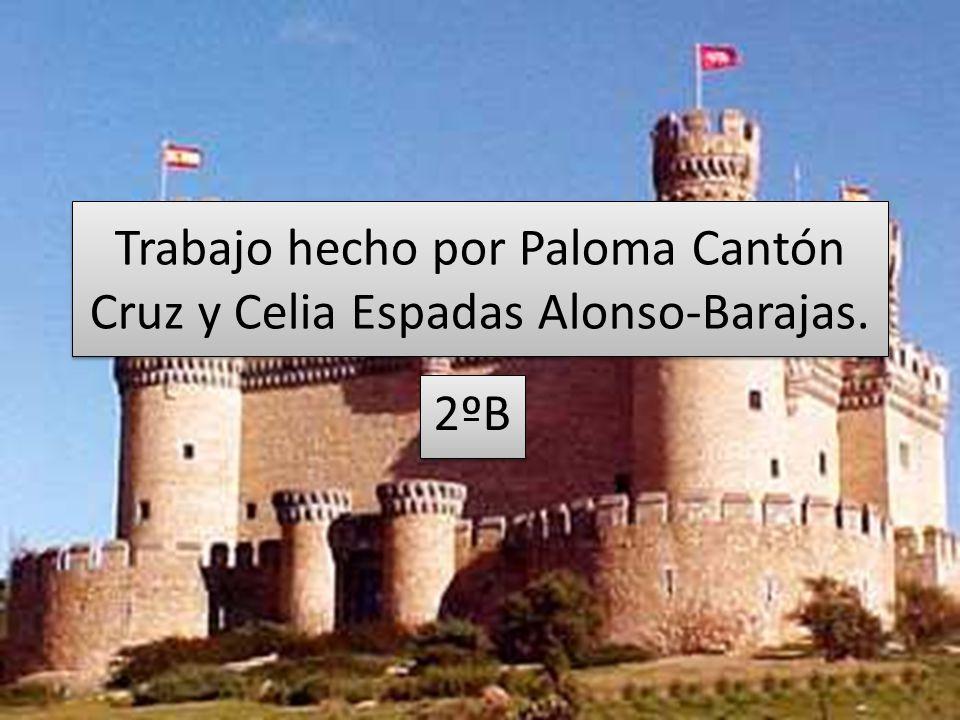 Trabajo hecho por Paloma Cantón Cruz y Celia Espadas Alonso-Barajas. 2ºB