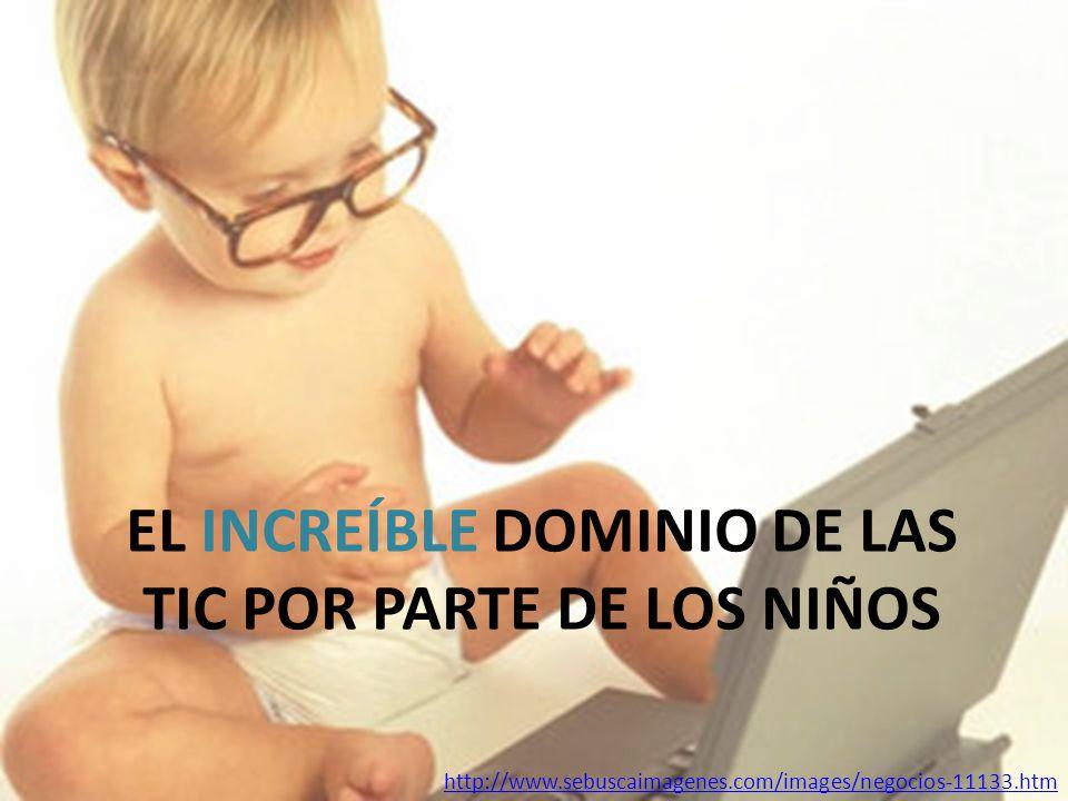 EL INCREÍBLE DOMINIO DE LAS TIC POR PARTE DE LOS NIÑOS http://www.sebuscaimagenes.com/images/negocios-11133.htm