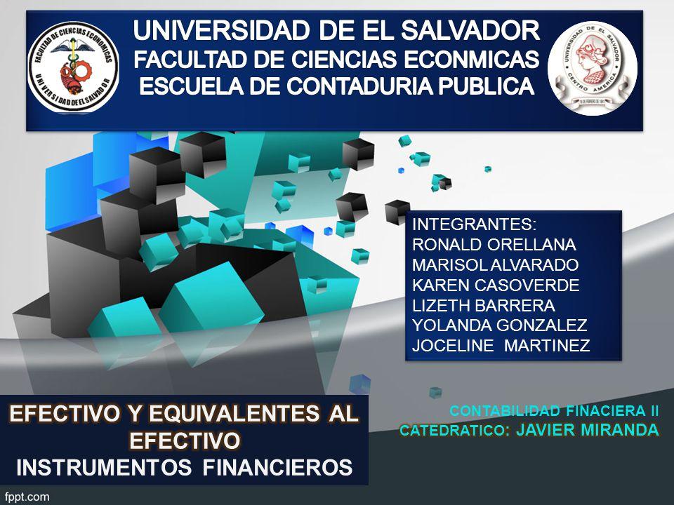 INTEGRANTES: RONALD ORELLANA MARISOL ALVARADO KAREN CASOVERDE LIZETH BARRERA YOLANDA GONZALEZ JOCELINE MARTINEZ INTEGRANTES: RONALD ORELLANA MARISOL ALVARADO KAREN CASOVERDE LIZETH BARRERA YOLANDA GONZALEZ JOCELINE MARTINEZ