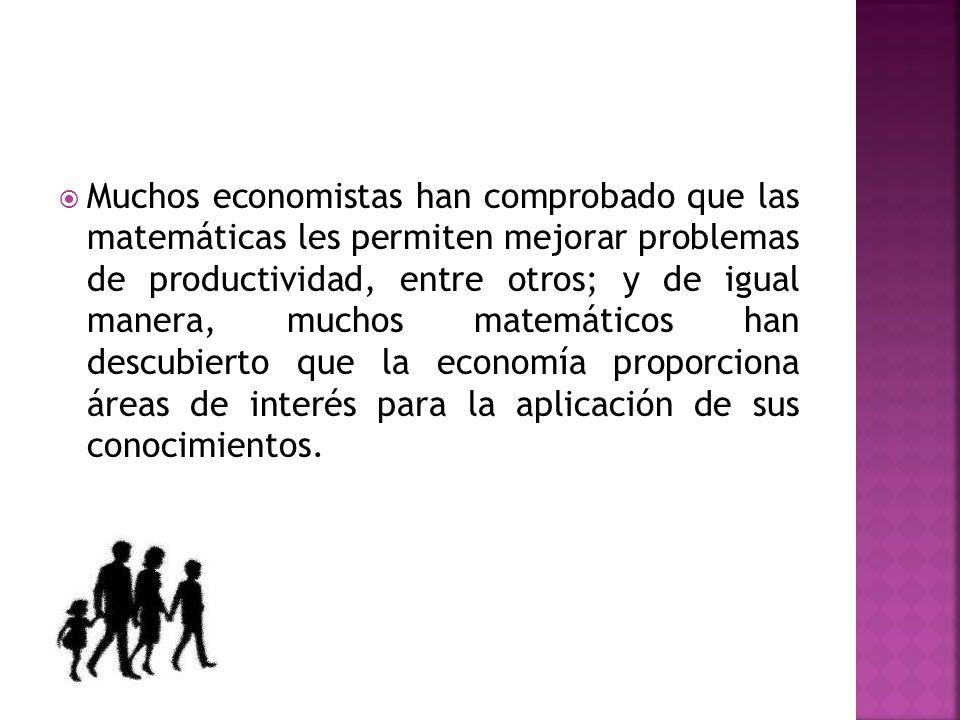 Las matemáticas son cada vez más importante para la economía en un tercer sentido, es decir, su papel en la economía misma.
