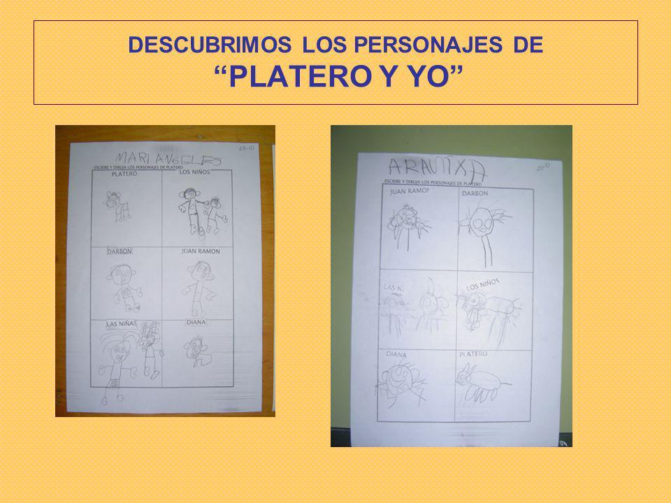 DESCUBRIMOS LOS PERSONAJES DE PLATERO Y YO