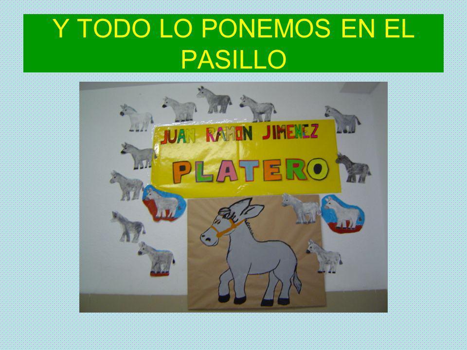 Y TODO LO PONEMOS EN EL PASILLO