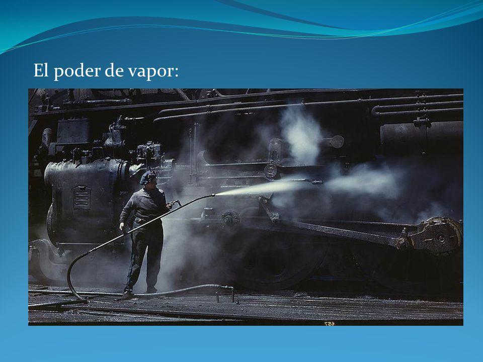 El poder de vapor: