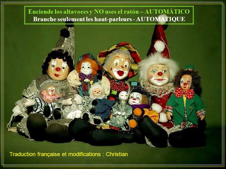 Enciende los altavoces y NO uses el ratón – AUTOMÁTICO Branche seulement les haut-parleurs - AUTOMATIQUE Traduction française et modifications : Christian