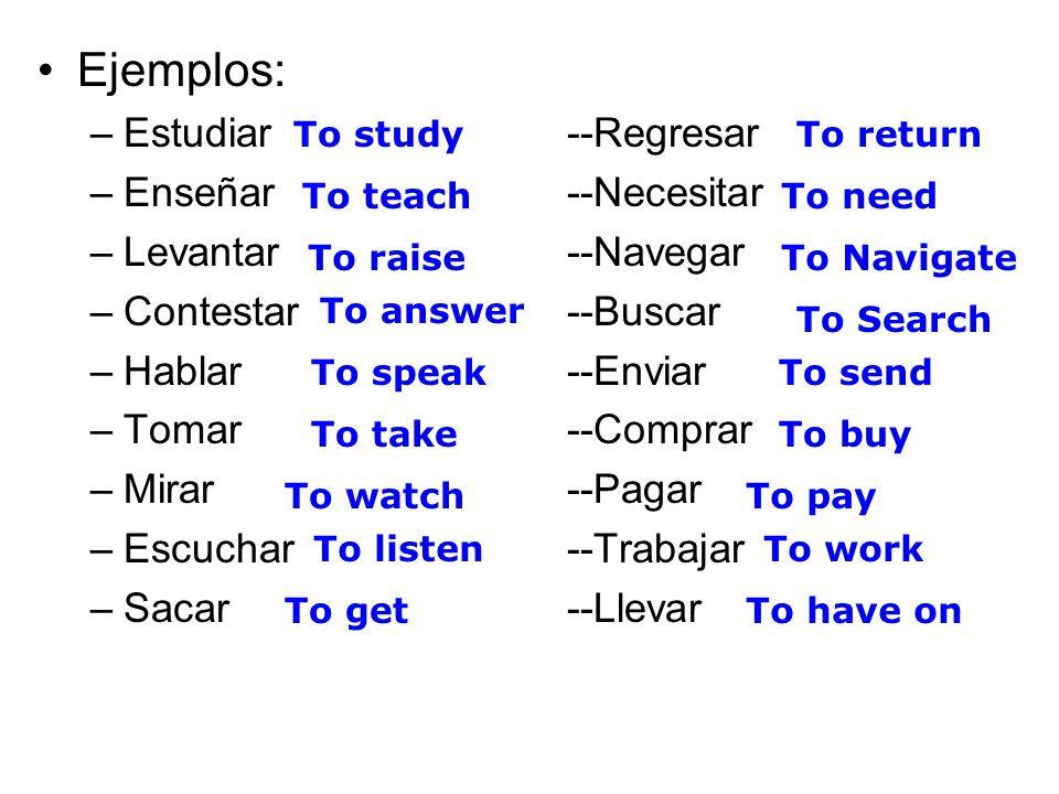 Write 5 original sentences using 5 of the verbs given todays. Tarea # 11