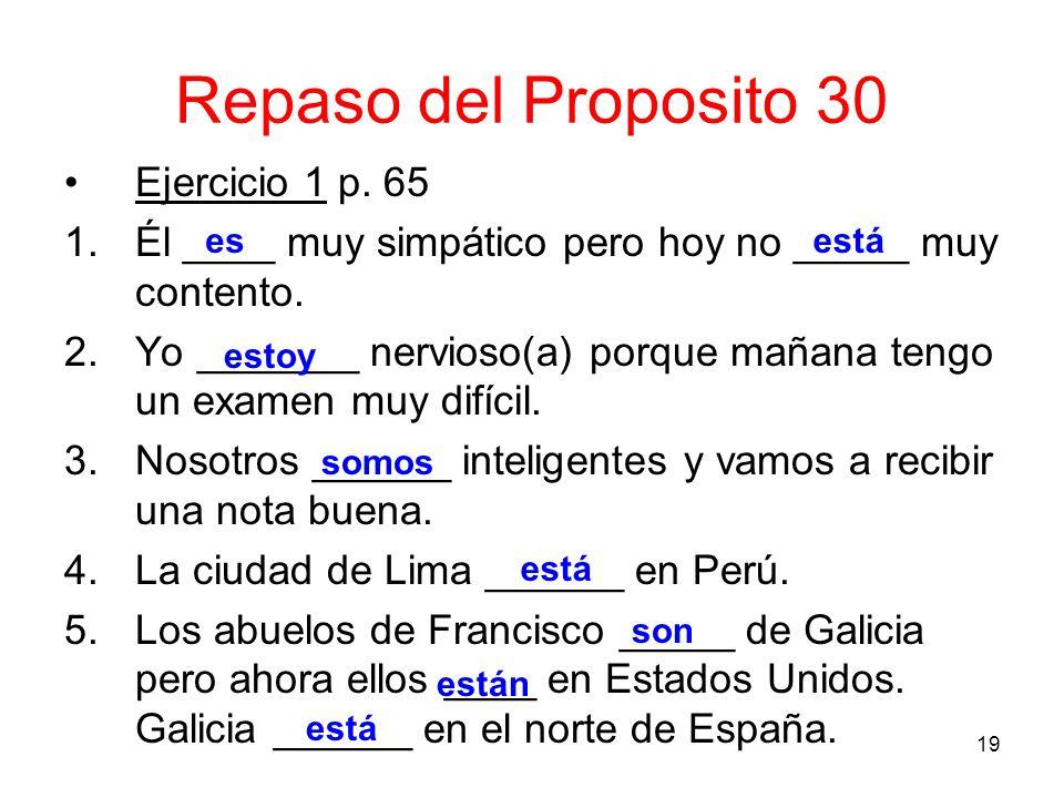 20 Repaso del Proposito 30 Ejercicio 2 p.65 1.¿Te habla el medico.