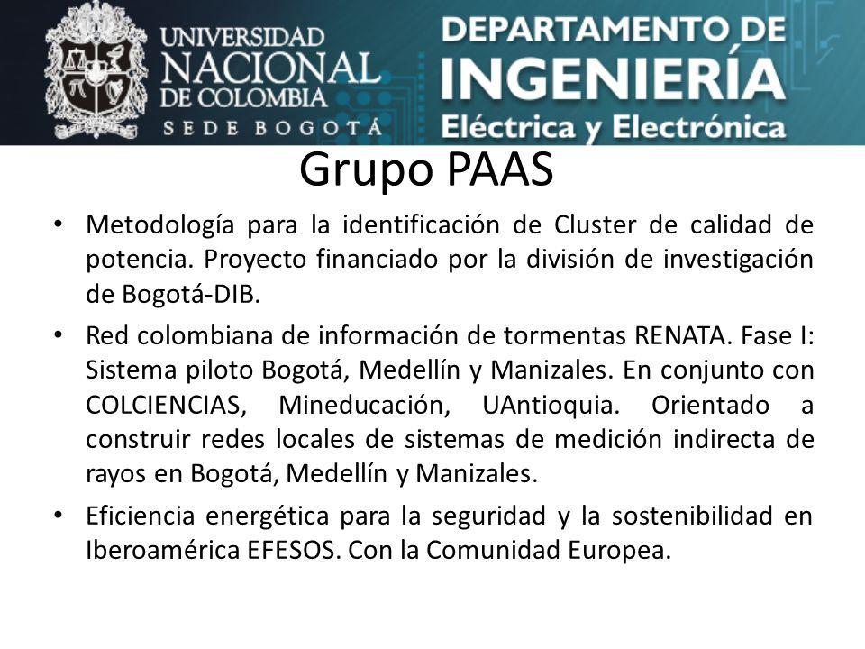 Grupo PAAS Metodología para la identificación de Cluster de calidad de potencia. Proyecto financiado por la división de investigación de Bogotá-DIB. R