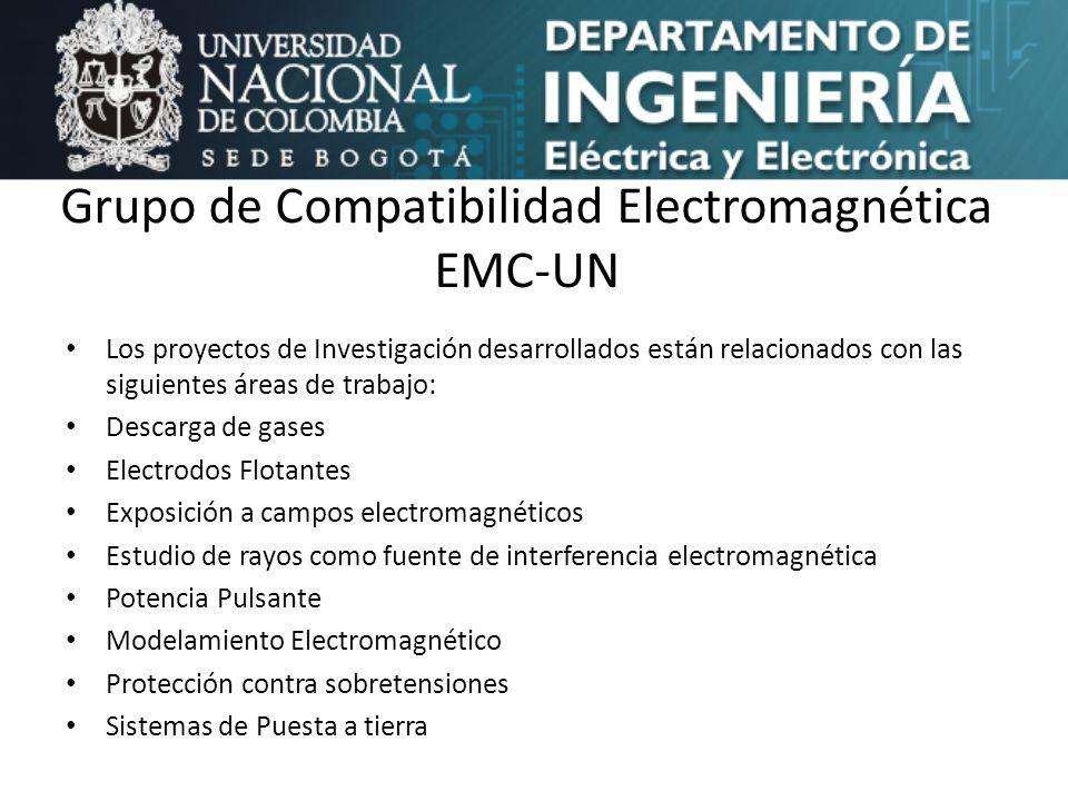 Grupo de Compatibilidad Electromagnética EMC-UN Los proyectos de Investigación desarrollados están relacionados con las siguientes áreas de trabajo: D