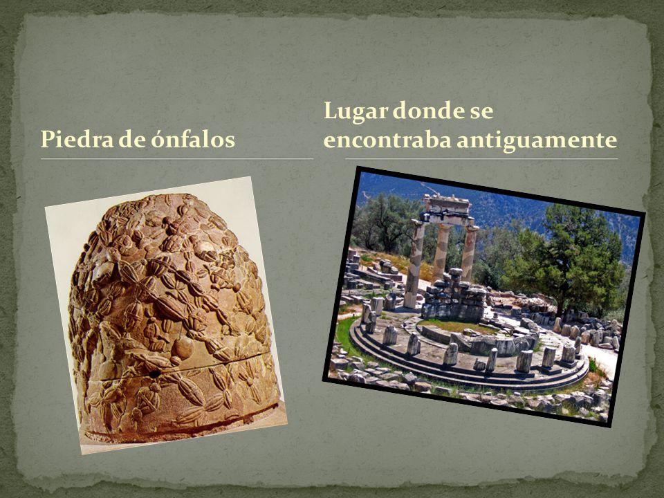 Piedra de ónfalos Lugar donde se encontraba antiguamente