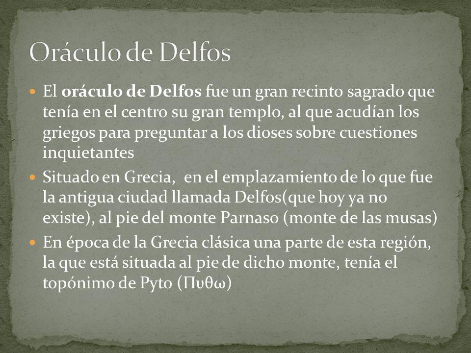El oráculo de Delfos fue un gran recinto sagrado que tenía en el centro su gran templo, al que acudían los griegos para preguntar a los dioses sobre c