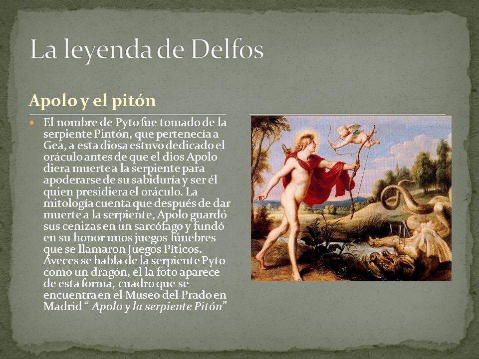 Apolo y el pitón El nombre de Pyto fue tomado de la serpiente Pintón, que pertenecía a Gea, a esta diosa estuvo dedicado el oráculo antes de que el di