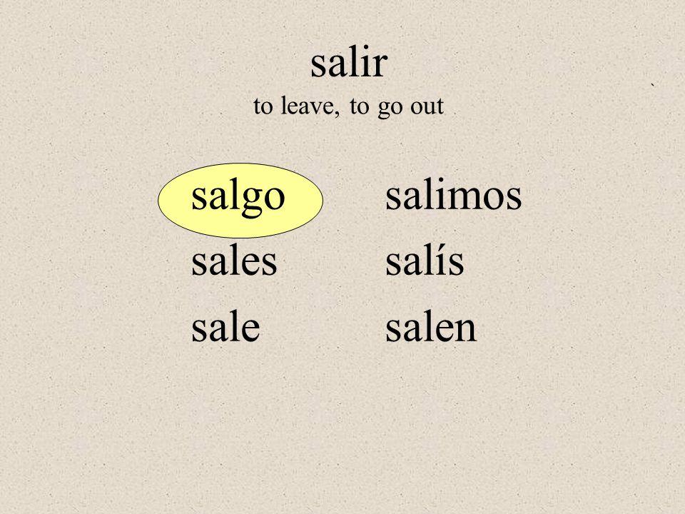 GO VERBS – verbs that end in go in the yo form tengopongo salgotraigo hagocaigo digooigo