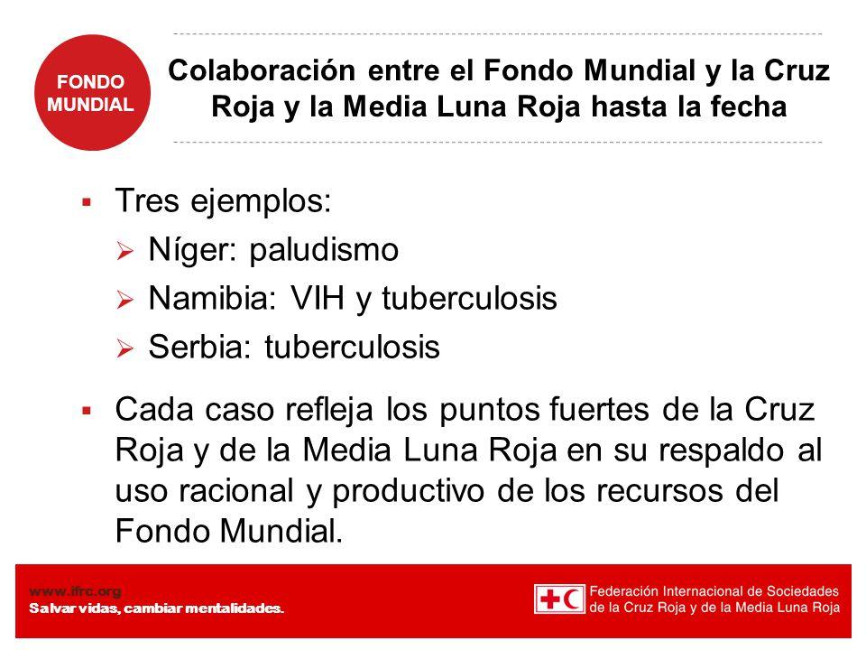 FONDO MUNDIAL www.ifrc.org Salvar vidas, cambiar mentalidades.