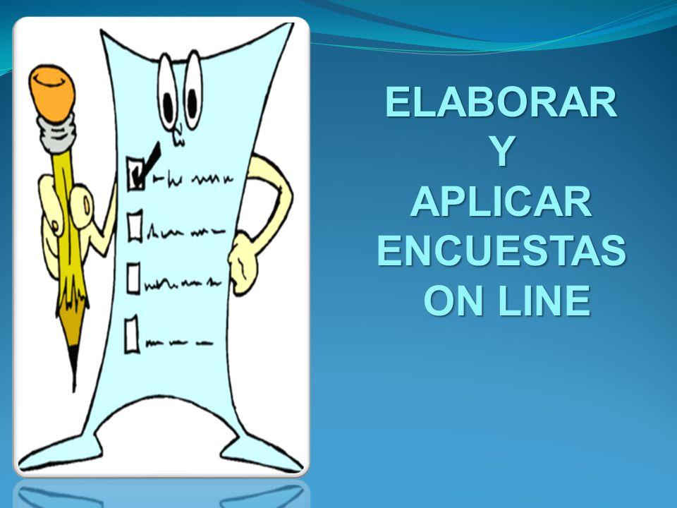 ELABORARYAPLICARENCUESTAS ON LINE ON LINE