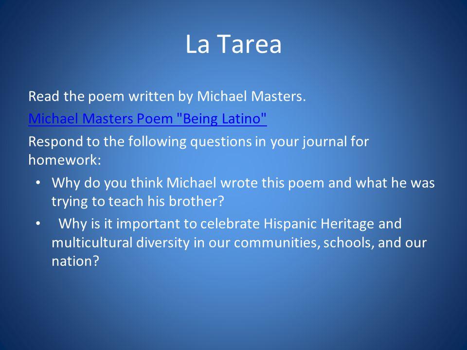 La Tarea Read the poem written by Michael Masters. Michael Masters Poem