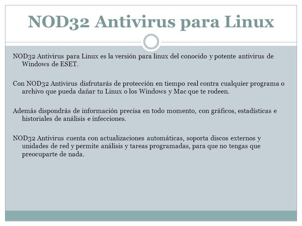 NOD32 Antivirus para Linux es la versión para linux del conocido y potente antivirus de Windows de ESET.