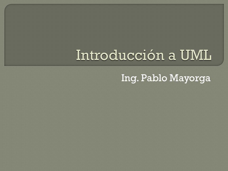 UML = Unified Markup Language Estándar de lenguaje de modelamiento de Object Management Group Varias versión 1.0, 1.1,1.2, 1.3, 1.4, 2.0