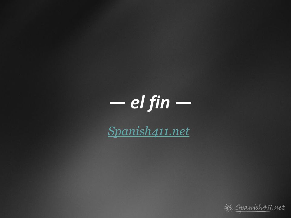 Spanish411.net el fin