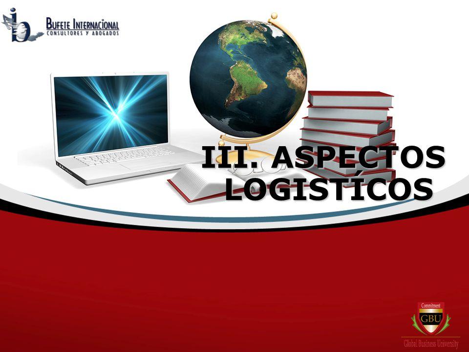 III. ASPECTOS LOGISTÍCOS LOGISTÍCOS