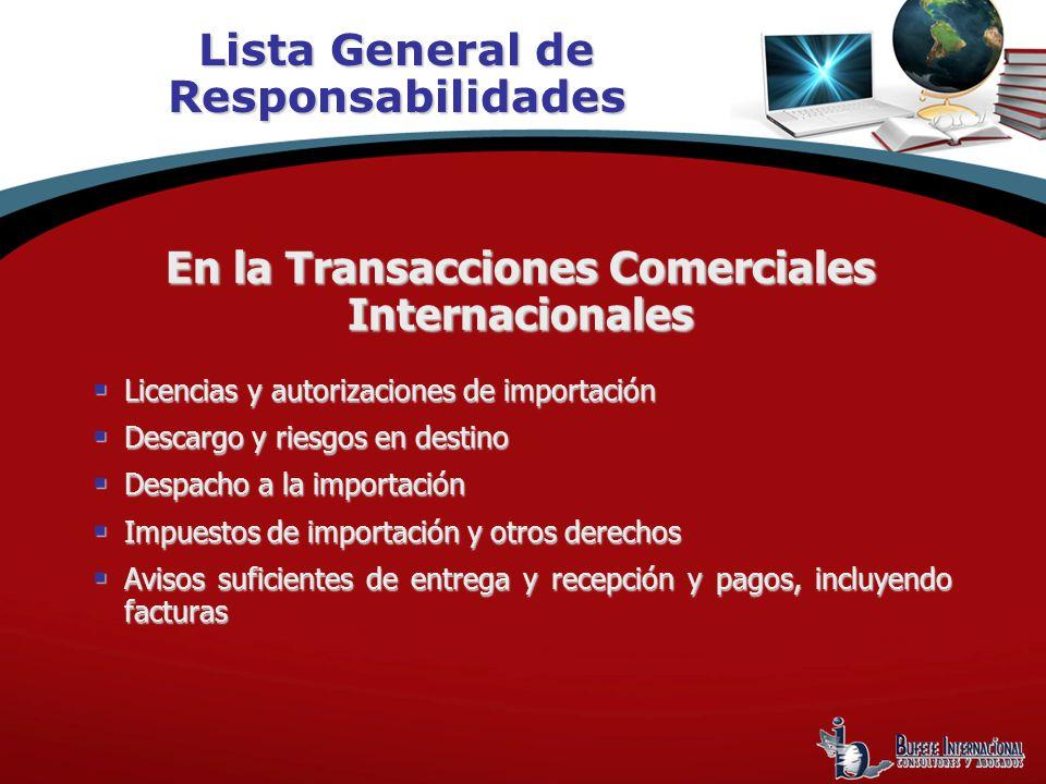 Licencias y autorizaciones de importación Licencias y autorizaciones de importación Descargo y riesgos en destino Descargo y riesgos en destino Despac