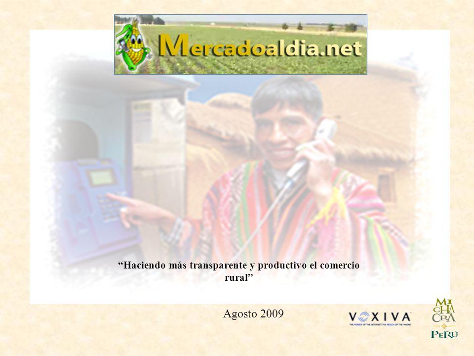 Haciendo más transparente y productivo el comercio rural Agosto 2009