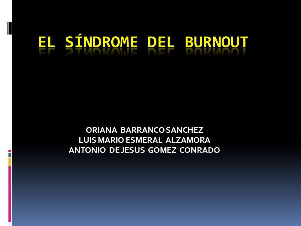 ORIANA BARRANCO SANCHEZ LUIS MARIO ESMERAL ALZAMORA ANTONIO DE JESUS GOMEZ CONRADO