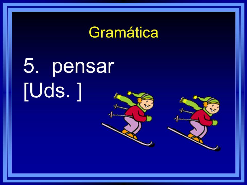 Gramática 4. deber [Mi mejor amiga ]
