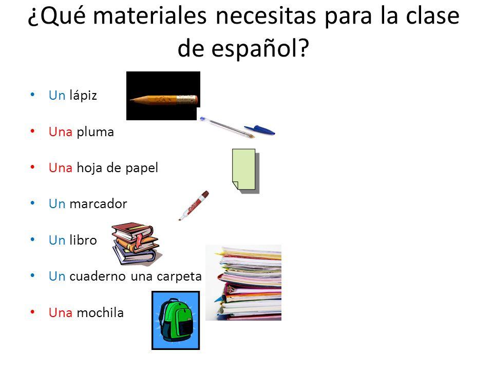 ¿Qué materiales necesitas para la clase de español.