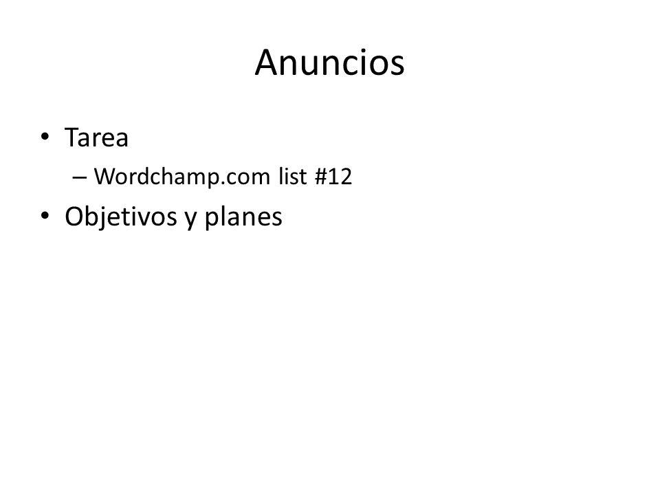 Anuncios Tarea – Wordchamp.com list #12 Objetivos y planes