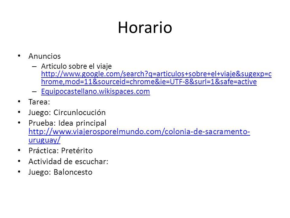 Horario Anuncios – Articulo sobre el viaje http://www.google.com/search?q=articulos+sobre+el+viaje&sugexp=c hrome,mod=11&sourceid=chrome&ie=UTF-8&surl