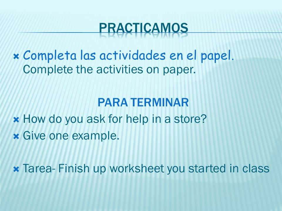 Completa las actividades en el papel.Complete the activities on paper.