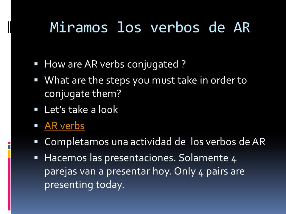 Jugamos con los dados Practicamos con los verbos Toss the dice in order to figure out which subject pronoun you are conjugating your verbs for.